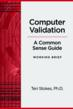 Dr. Teri Stokes Publishes Premier Book on Computer Validation...